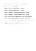 Assignments for the PE Building for Tuesday, Oct. 28, 2008