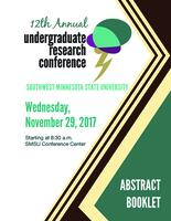 2017: 12th Annual Undergraduate Research Conference--Abstract Booklet