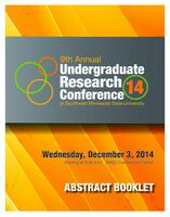 2014: 9th Annual Undergraduate Research Conference--Abstract Booklet