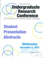 2007: 2nd Annual Undergraduate Research Conference at Southwest Minnesota State University--Student Presentation Abstracts
